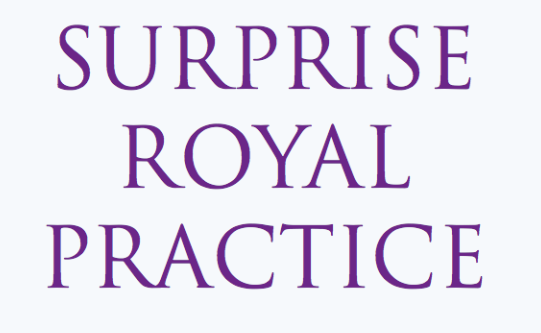 Surprise Royal Practices continue – 4th Sunday of the Month – sign up here!