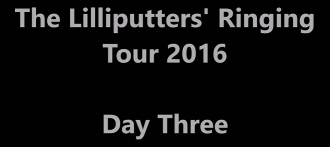 Lilliput Tour – Video of ringing at Towers in Winchester District – by Simon Edwards