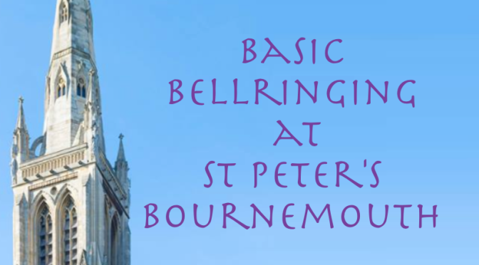 Cancellation: Bournemouth St. Peter's Basic Bells Thursday 4th October 2018, 7:30pm