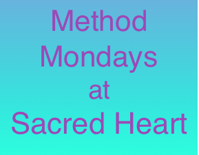 Method Monday at Sacred Heart 7th May