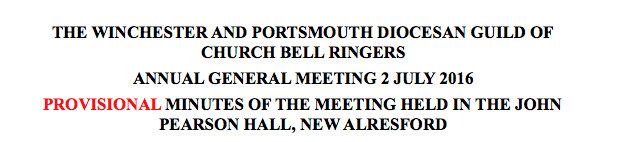 Provisional Minutes of the 2016 AGM of the Winchester and Portsmouth Diocesan Guild of Church Bell Ringers