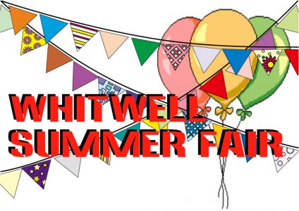 WHITWELL SUMMER FAIR – Saturday, 26th August
