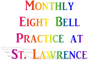 8 bell practice – Saturday June 30th – 5.30 to 7.30pm