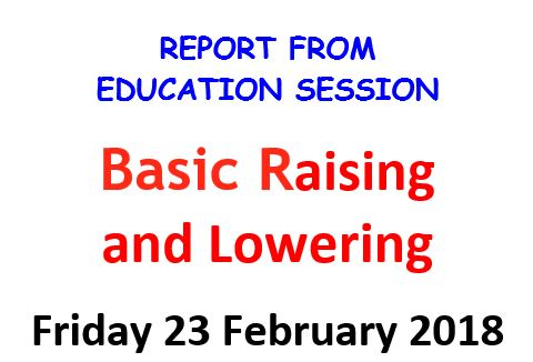 Report from Basic Raising and Lowering Course on 23rd Feb