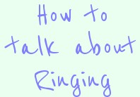 "Workshop – ""How to talk about ringing!"" Sat April 21st"
