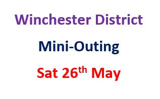 Itinerary for Winchester District Mini-Outing  Sat May 26th