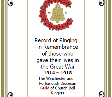 Record of Ringing in Remembrance of those who gave their lives in the Great War 1914 – 1918 – The Winchester and Portsmouth Diocesan Guild of Church Bell Ringers